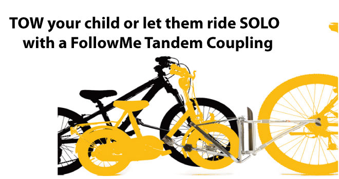 TOW your child or let them ride SOLO. FollowMe Tandem Coupling